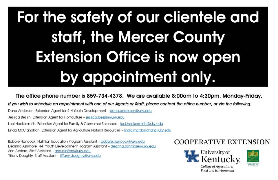 Extension Office is open by appointment only.  Please call 859-734-4378.